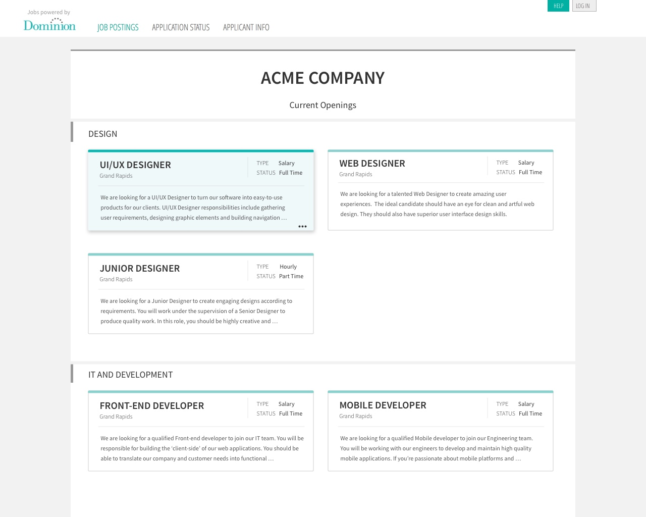 The Job Board will display all current openings in an easy to navigate screen.