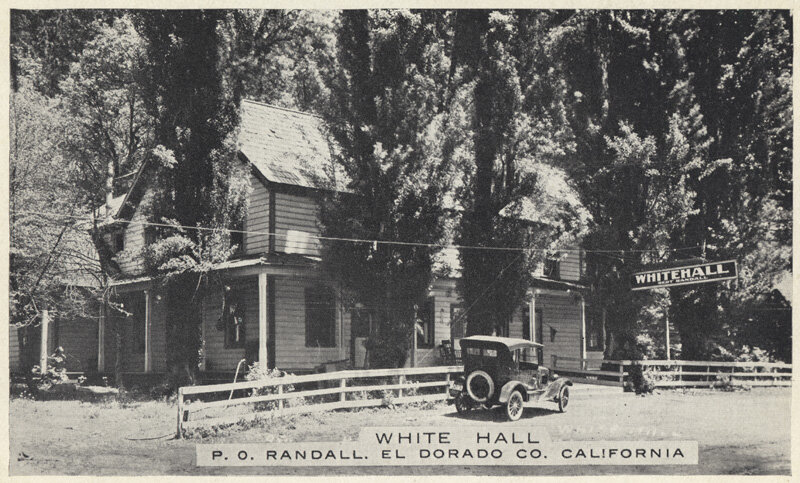 Title: White Hall P.O. Randall, El Dorado Co. California Date: [19--]Collection: California History Section Picture Catalog. California State Library. Permalink: https://calisphere.org/item/6c4fc5be33cdfa94ea87b818404a45f1/