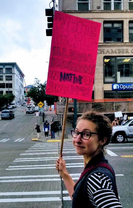 "Taking the puzzling to the streets: when things look like #4 (a technicolor mess eg. the border crisis), i try to take one small action in alignment with my big picture—like standing for an hour downtown in solidarity with families detained and separated here in Tacoma (at the Northwest Detention Center) and at the border. Does it make a difference? See #8: Everything you do is doing something. It shapes identity, staves off the despair of complicity, and strengthens the musculature of another way of being. I don't share images like this to say, ""Hey look at me!"" or ""Why weren't  YOU  there?"" But rather to inspire you into the thing—whatever it is—that puts you in alignment with your bigger picture."