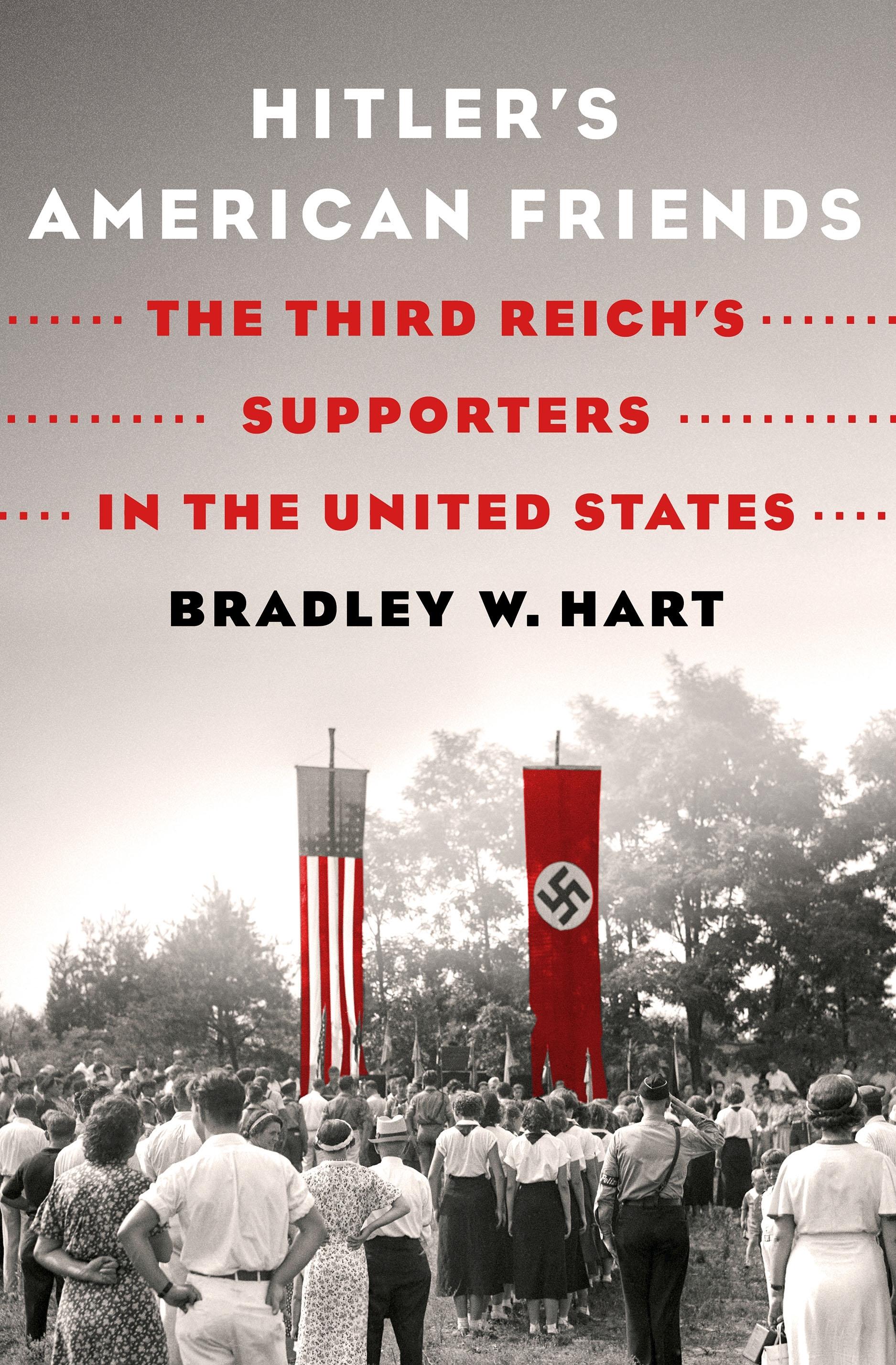 Hitler's American Friends cover, hi-res.jpg
