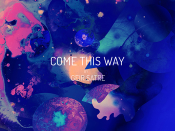 Come-This-Way-thumb-350-geir-satre.jpg