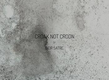 Croak-Not-Croon-thumb-350-geir-satee.jpg