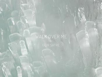 Walk-Over-Me-thumb-350-Geir-Satre.jpg