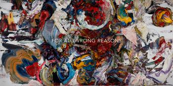 For-All-Wrong-Reasons-thumb-350-satre.jpg