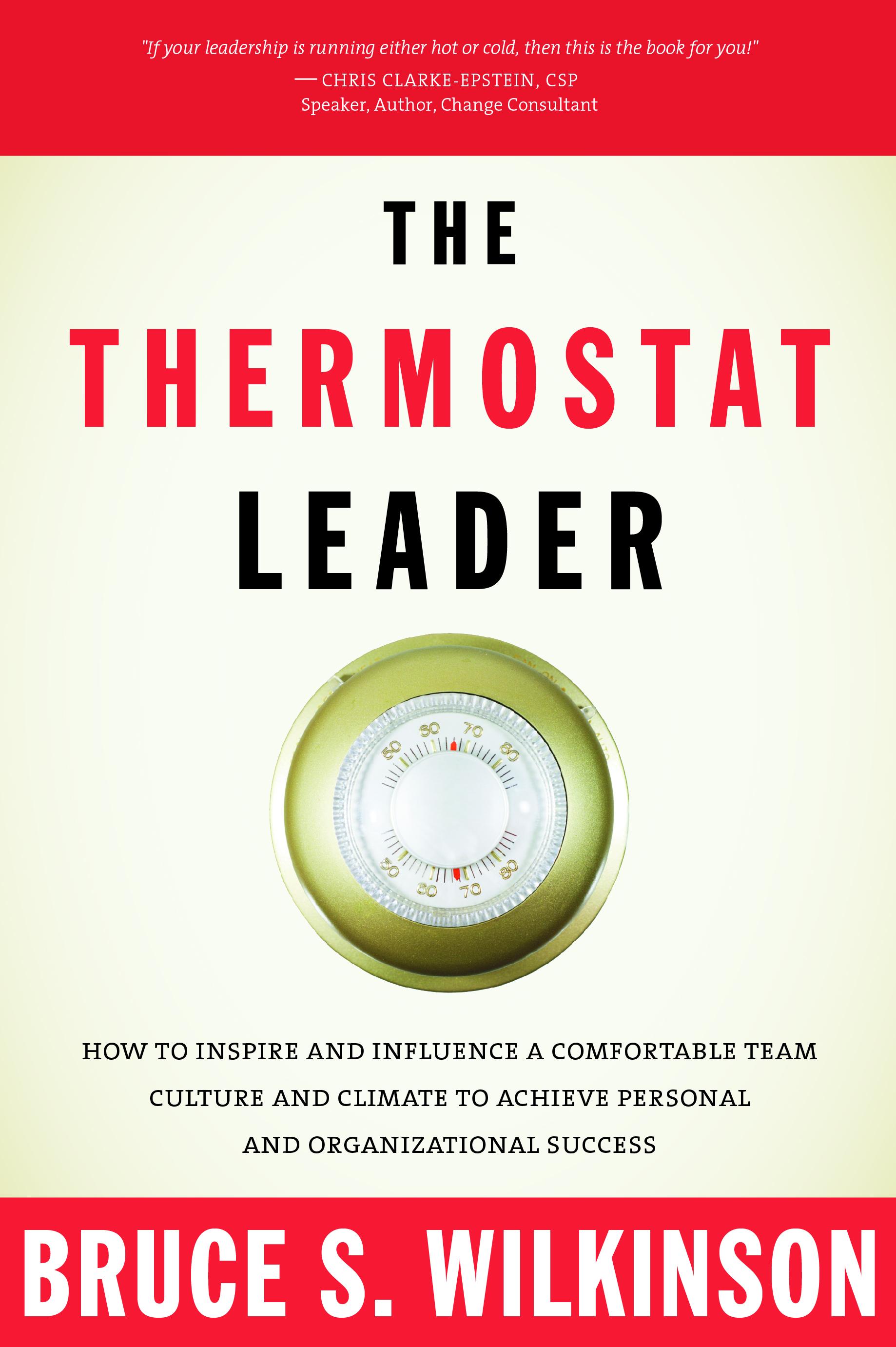 The Termostat Leader, Bruce Wilkinson