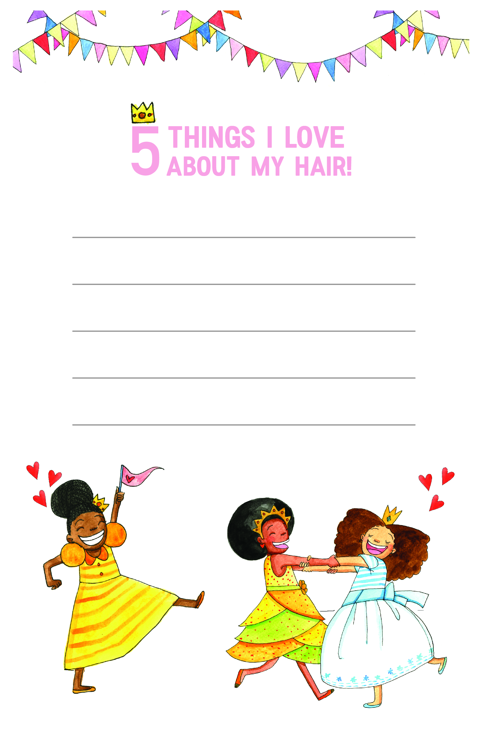A FUN EXERCISE FOR YOUR PRINCESS TO THINK OF THE THINGS SHE LOVES ABOUT HER HAIR!