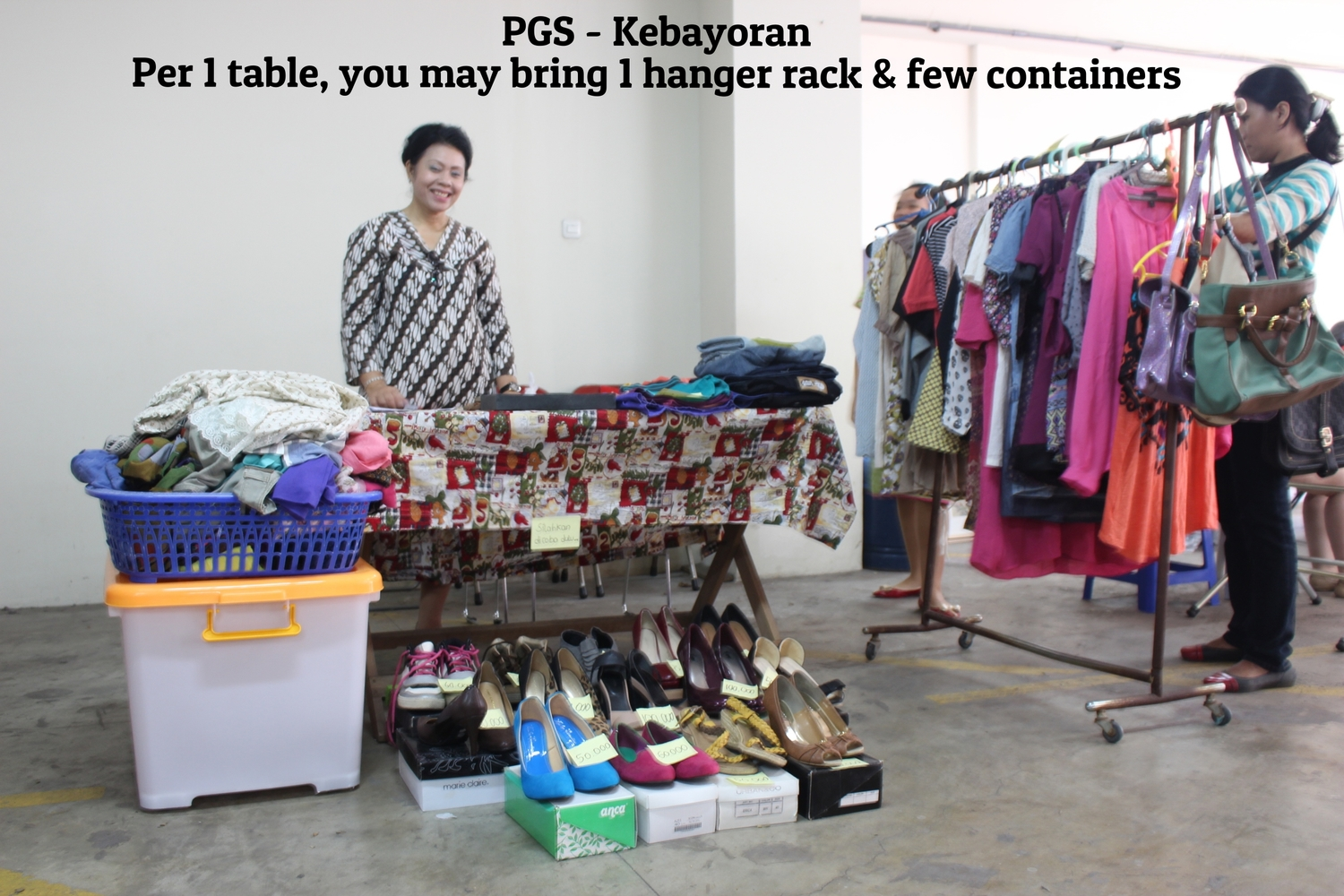 PGS - Kebayoran  Per 1 table, you may bring 1 hanger rack and a few containers