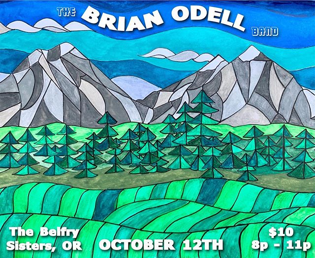 We're coming for you Central Oregon!! 10-12-19 we're back at The Belfry in Sisters for another showcase show!! Tickets: $10 (link in bio) Show starts at 8p  Poster by the incredibly talented and supremely lovely @christinesheltonpdx  #thebrianodellband #lovelivemusic #centraloregonmusic #bendoregon #sistersoregon #thebelfry