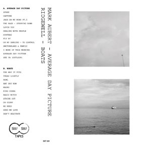Average Day Picture / Boats  See See Tapes, 2015