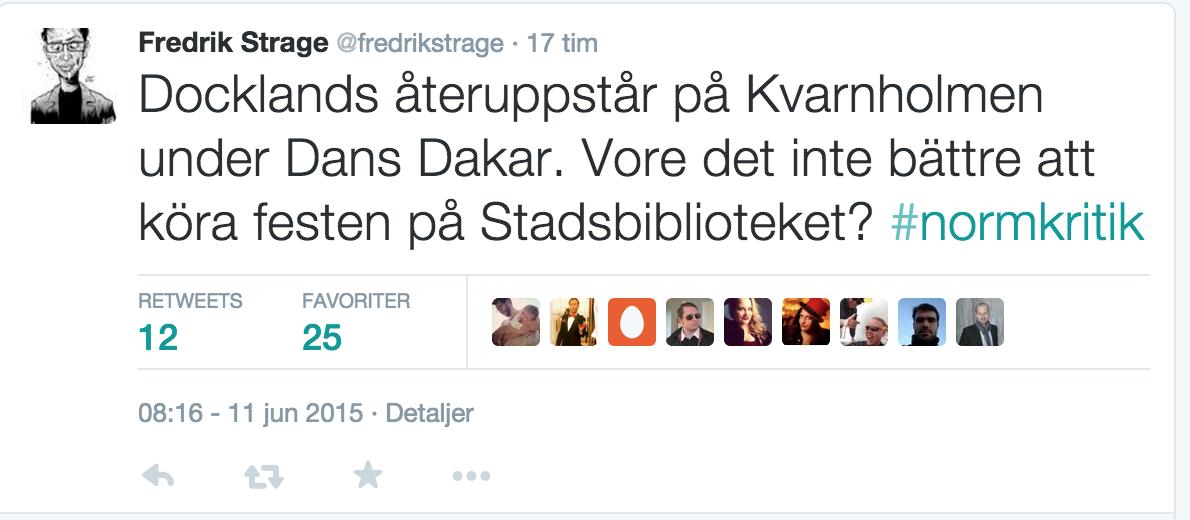 Fredrik Strage tweet - Docklands.png