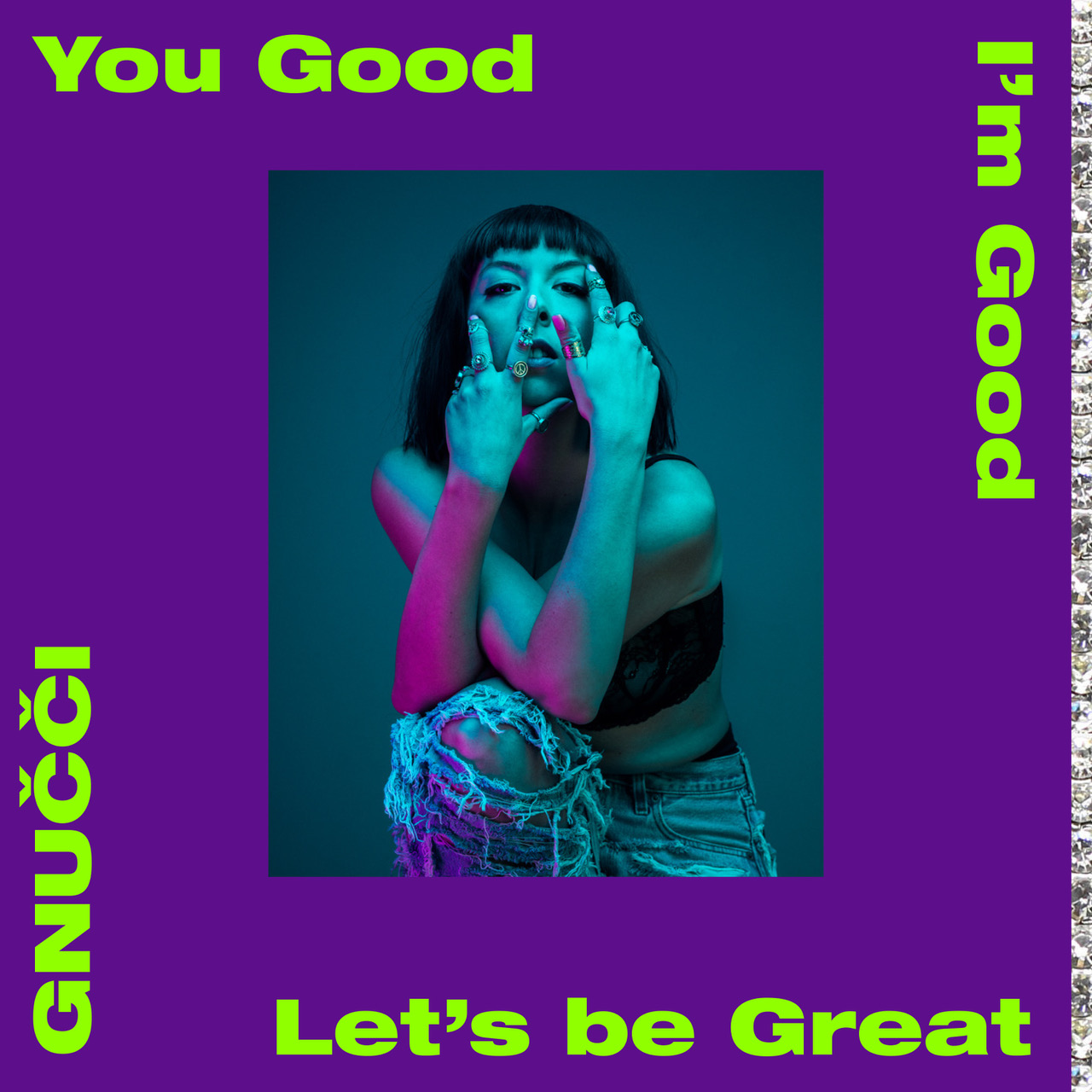 "GNUČČI ""You Good I'm Good Let's Be Great"" (albumosmlag)"