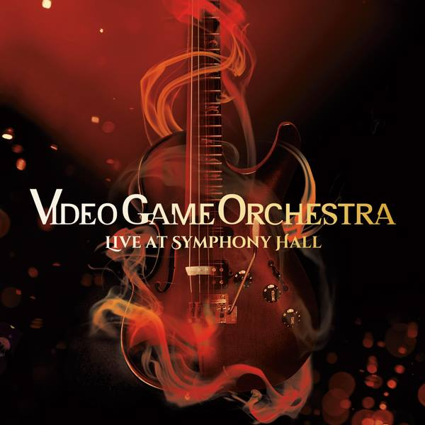 Live At Symphony Hall (2014, recorded 2012) by Video Game Orchestra
