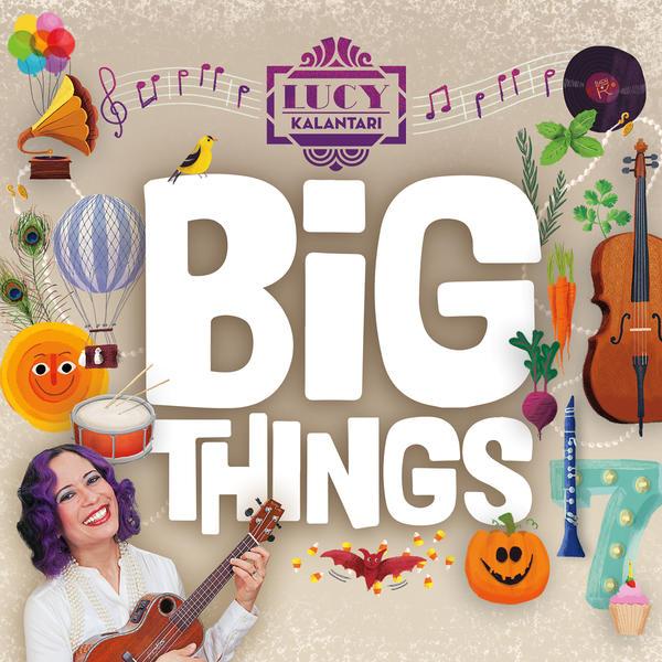 Big Things (2016) by Lucy Kalantari