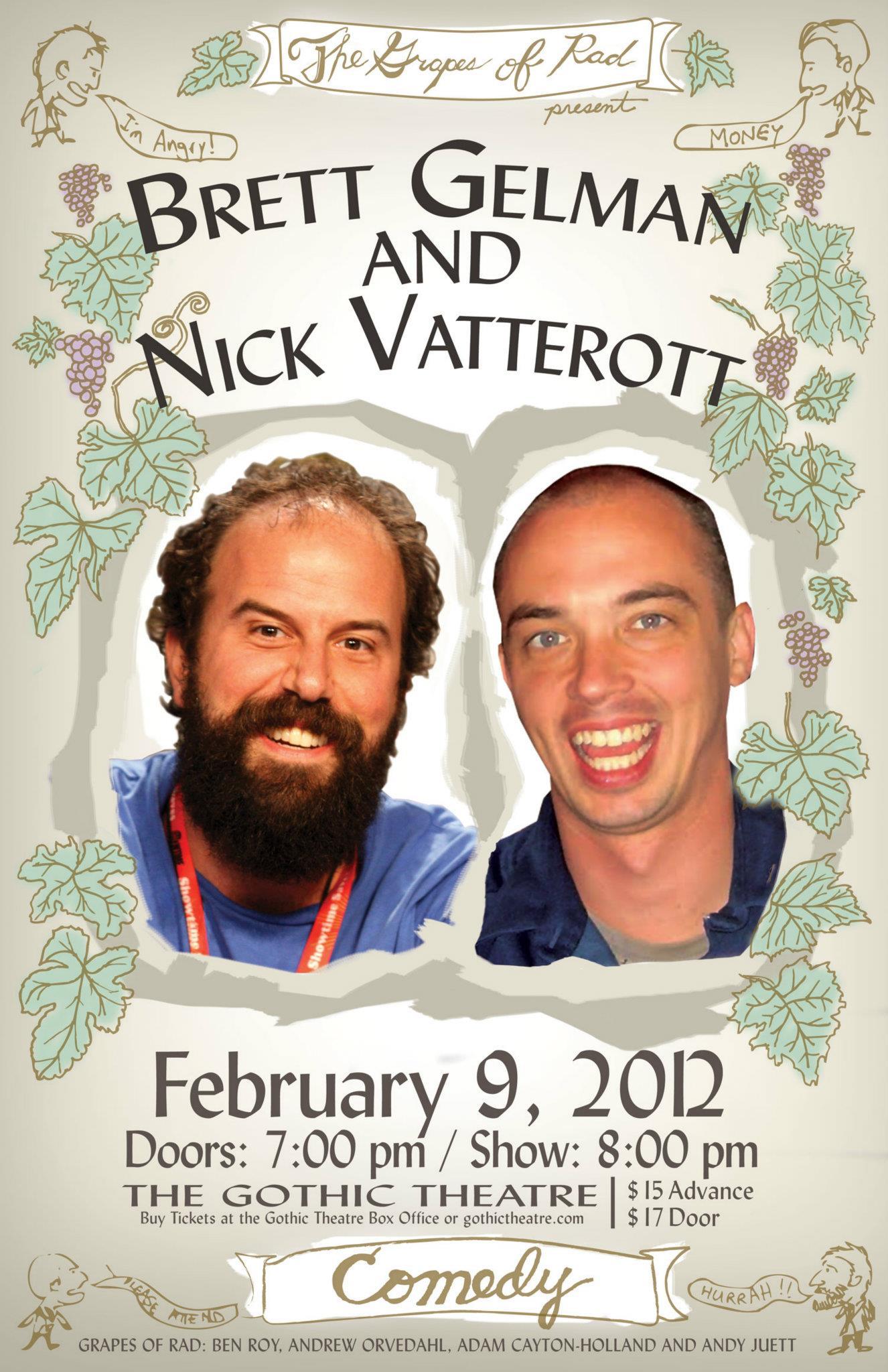 Brett Gelman & Nick Vatterott