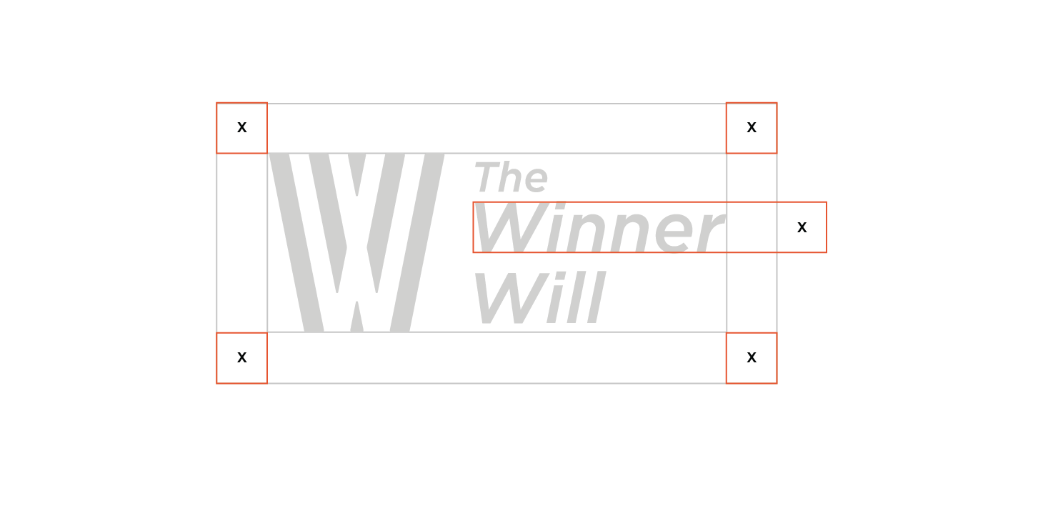 Clear Space   The Winner Will logo should always be surrounded by a minimum area of clear space. No other visual elements may enter the clear space. Care should be taken whenever laying the logo over a colour, background or image.