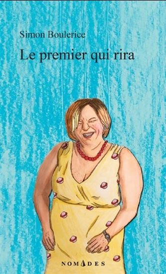 Book Cover for Simon Boulerice's Le premier qui rira, LEMEAC 2019