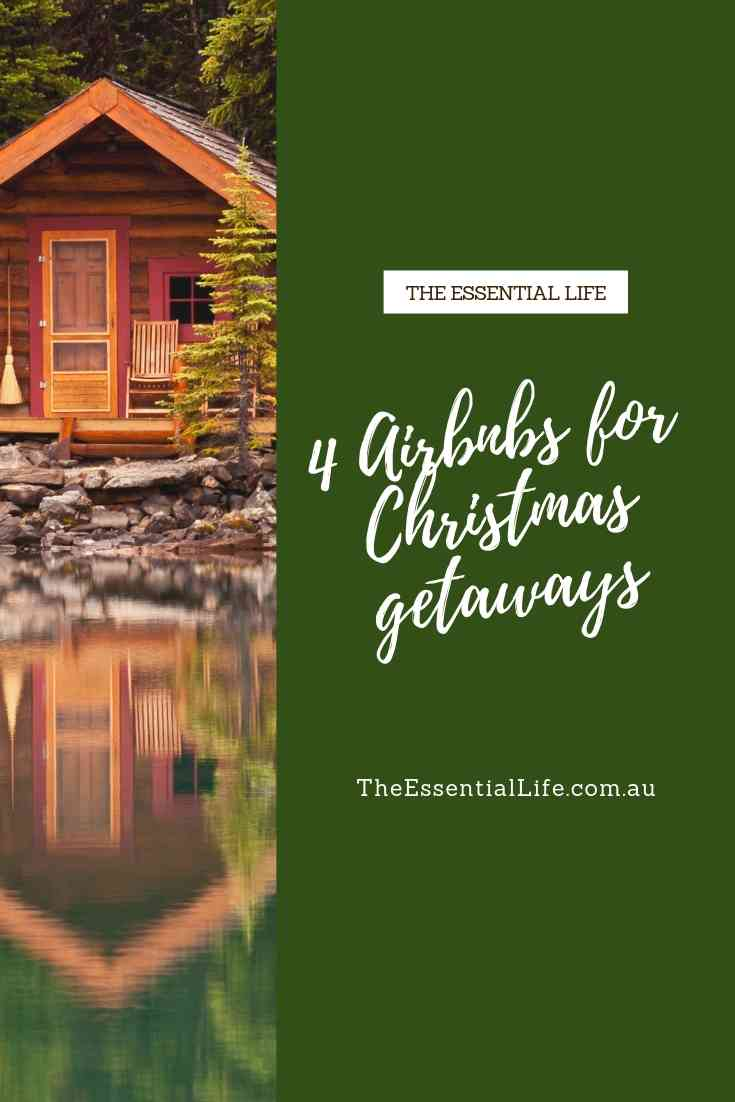 4 Airbnbs for your Chritmas getaway.jpg
