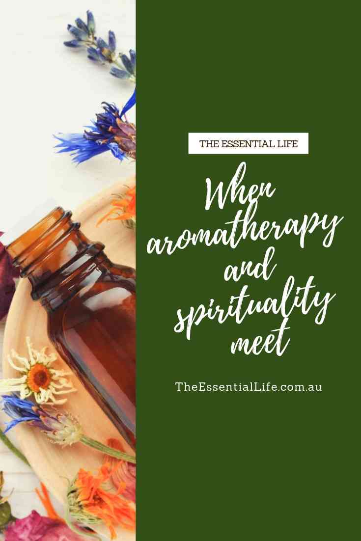 When aromatherapy and spirituality meet.jpg