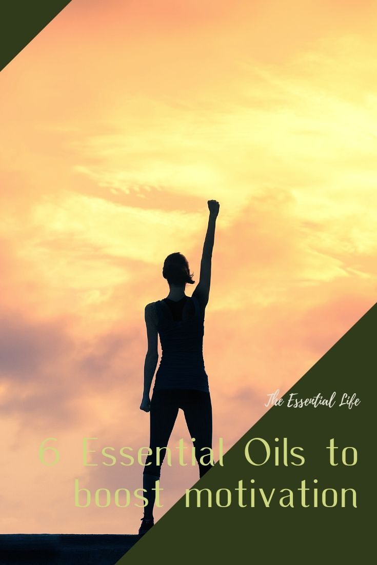 6 Essential Oils to Boost Motivation_ The Essential Life.jpg
