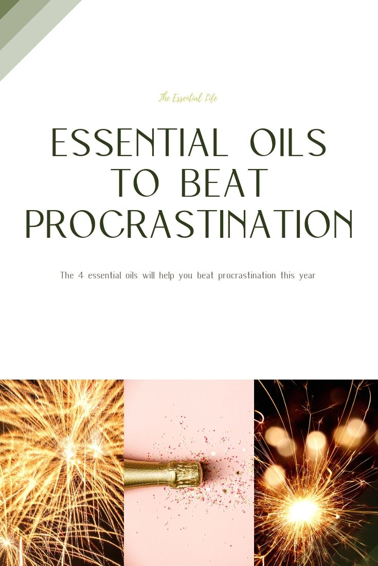Essential Oils to Beat Procrastination in 2019_ The Essential Life.jpg