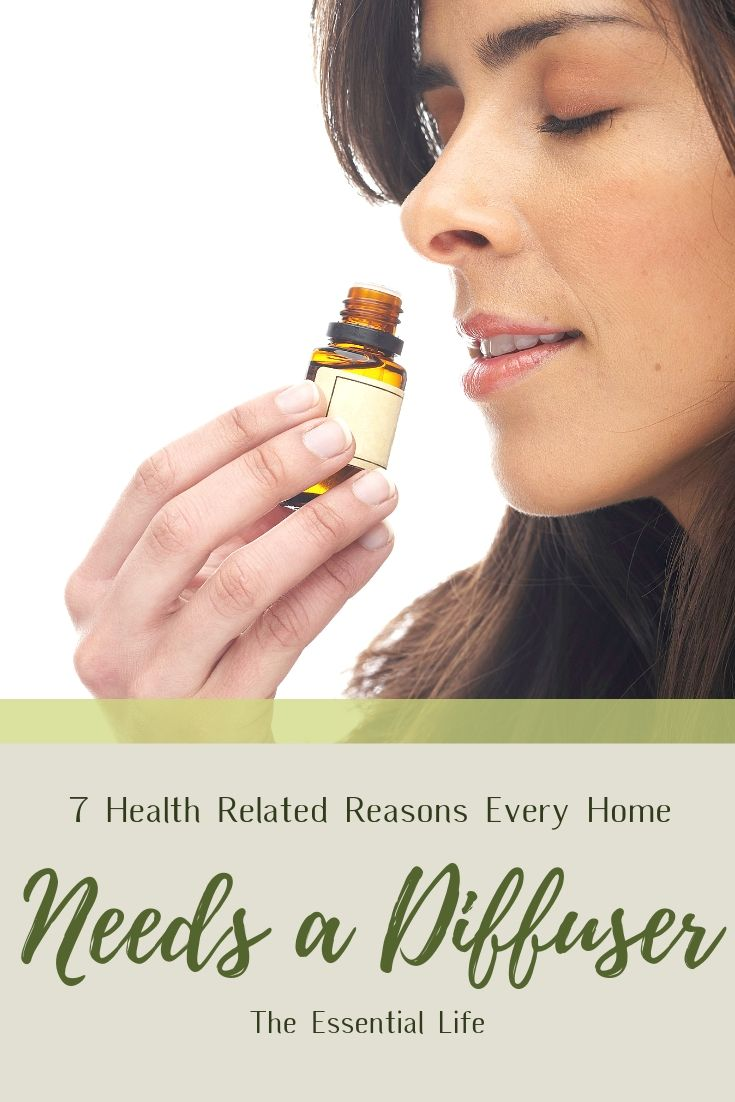 7 Health Related Reasons Every Home Need a Diffuser_ The Essential Life.jpg