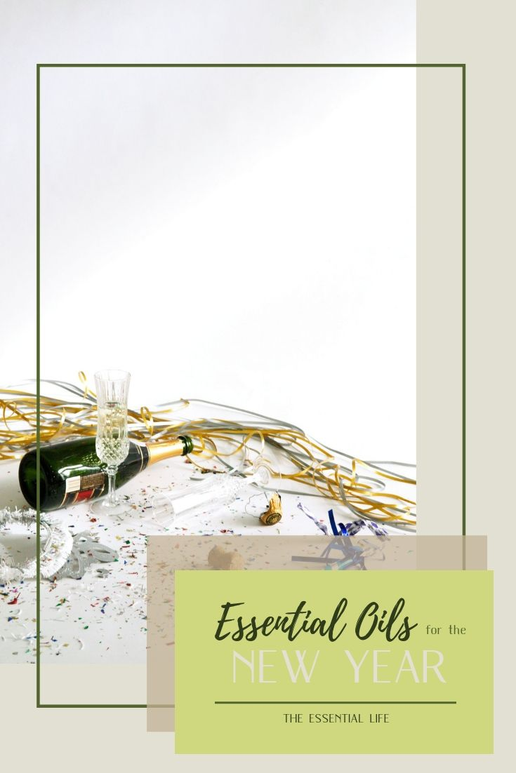 Essential Oils for the New Year_ The Essential Life.jpg