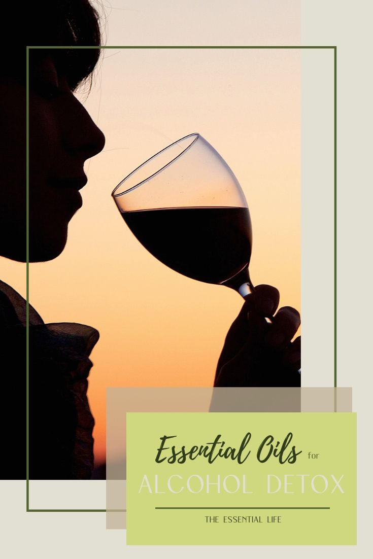Essential Oils for Alcohol Detox_ The Essential Life.jpg