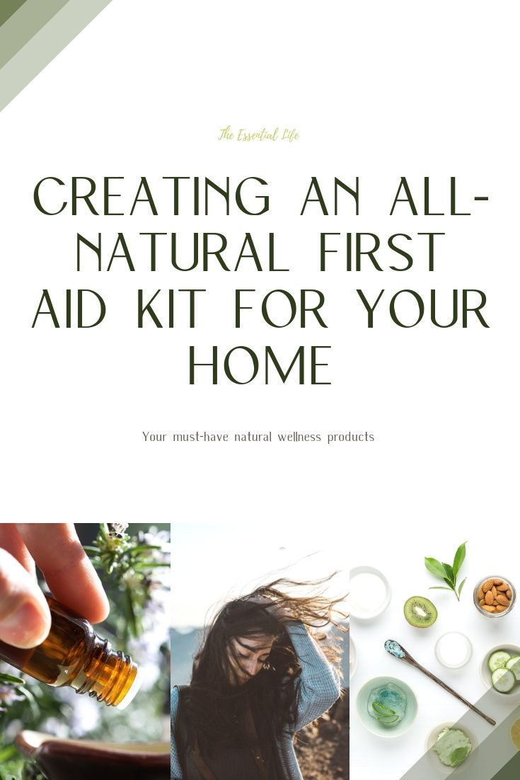 Putting Together an All-Natural First Aid Kit for Your Home_ The Essential Life.jpg