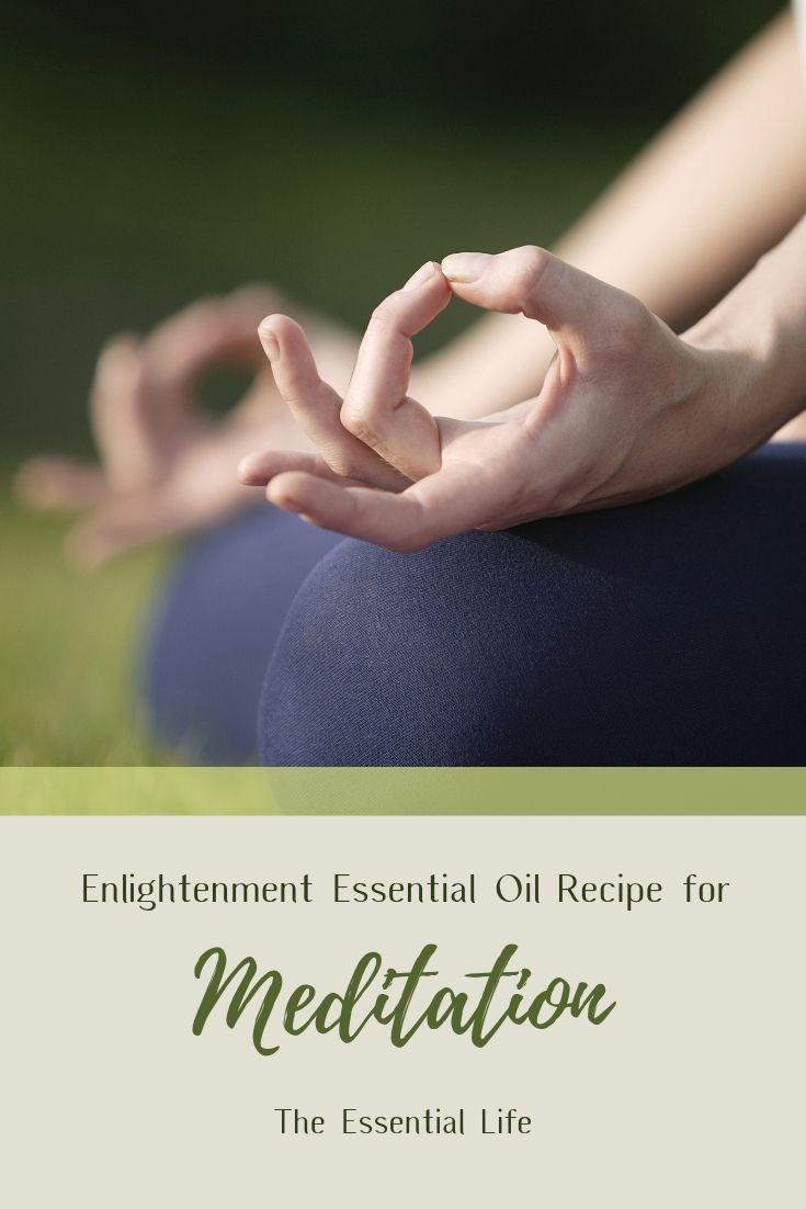 Enlightenment Essential Oil Recipe for Meditation_  The Essential Life.jpg