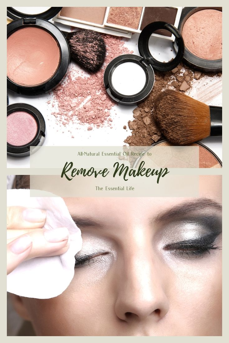 All-Natural Essential Oil Recipe to Remove Makeup_ The Essential Life.jpg