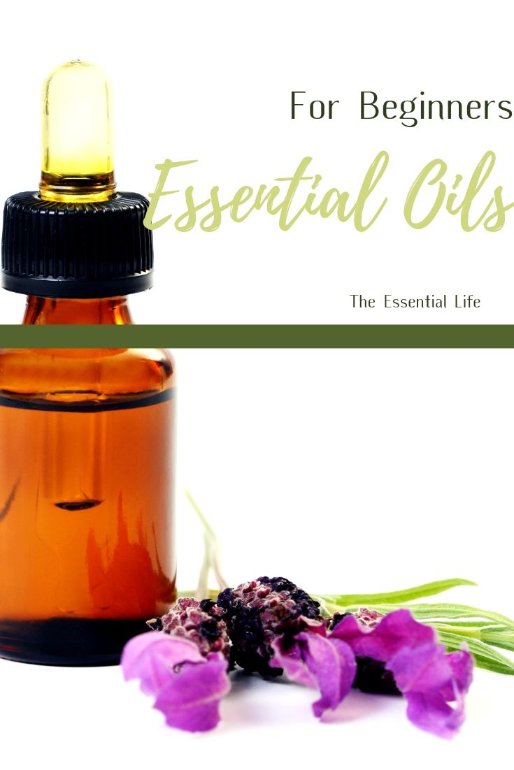 Essential Oils for Beginners_ The Essential Life.jpg