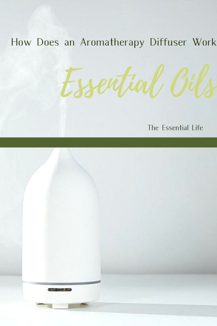 How Does an Aromatherapy Diffuser Work_ The Essential Life.jpg