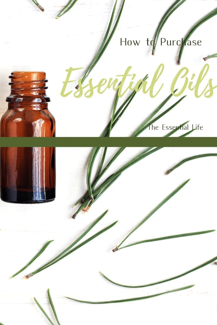 How to Purchase Essential Oils_ The Essential Life.jpg