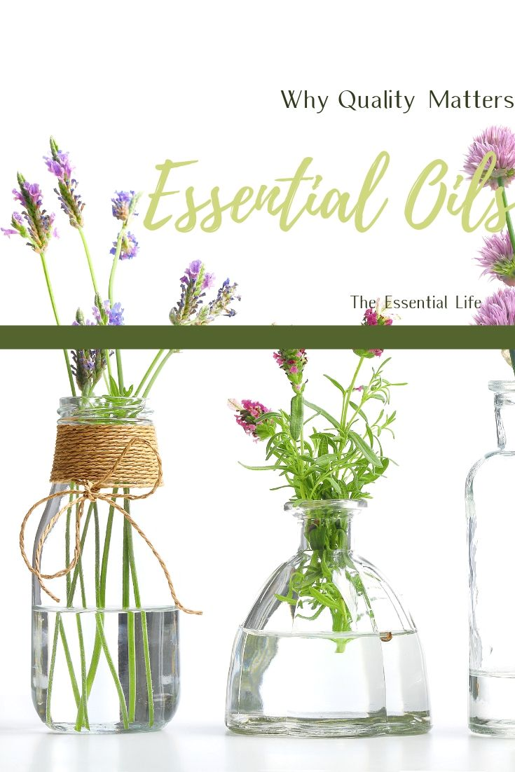 Why Essential Oil Quality Matters_ The Essential Life.jpg