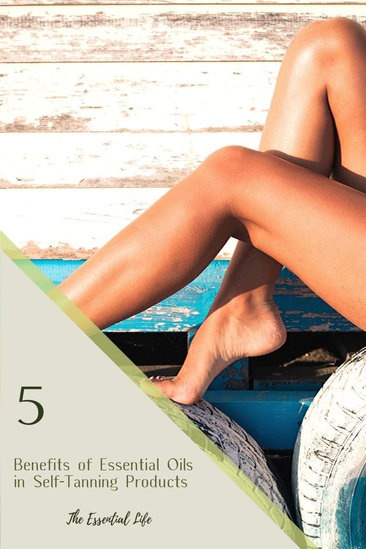5 Benefits of Essential Oils in Self-Tanning Products_The Essential Life.jpg
