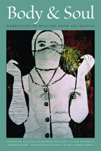 Body & Soul: Narratives of Healing from Ars Medica
