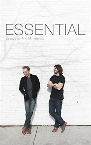 Books on Minimalism - Essential Essays by Josha Fields Millburn and Ryan Nicodemus