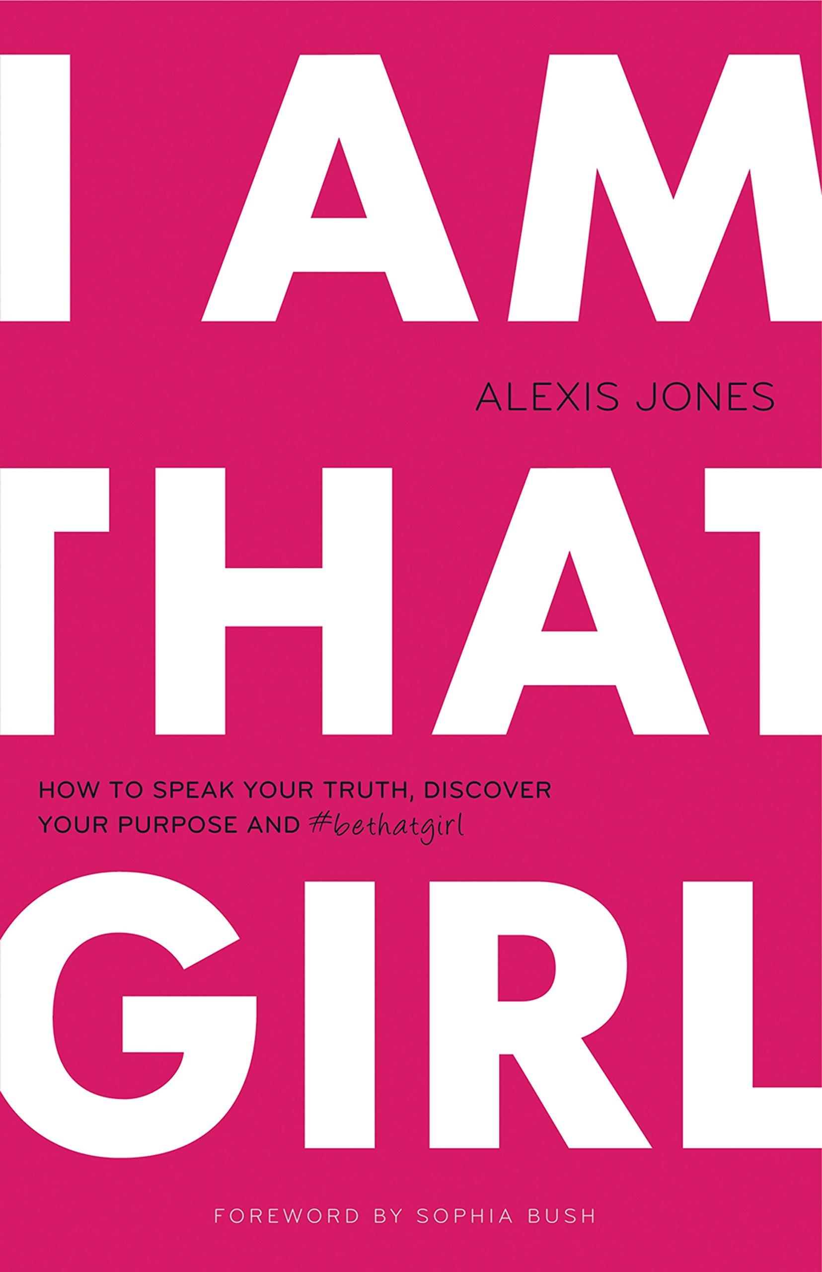 Inspiring Books For Women - I Am That Girl by Alexis Jones