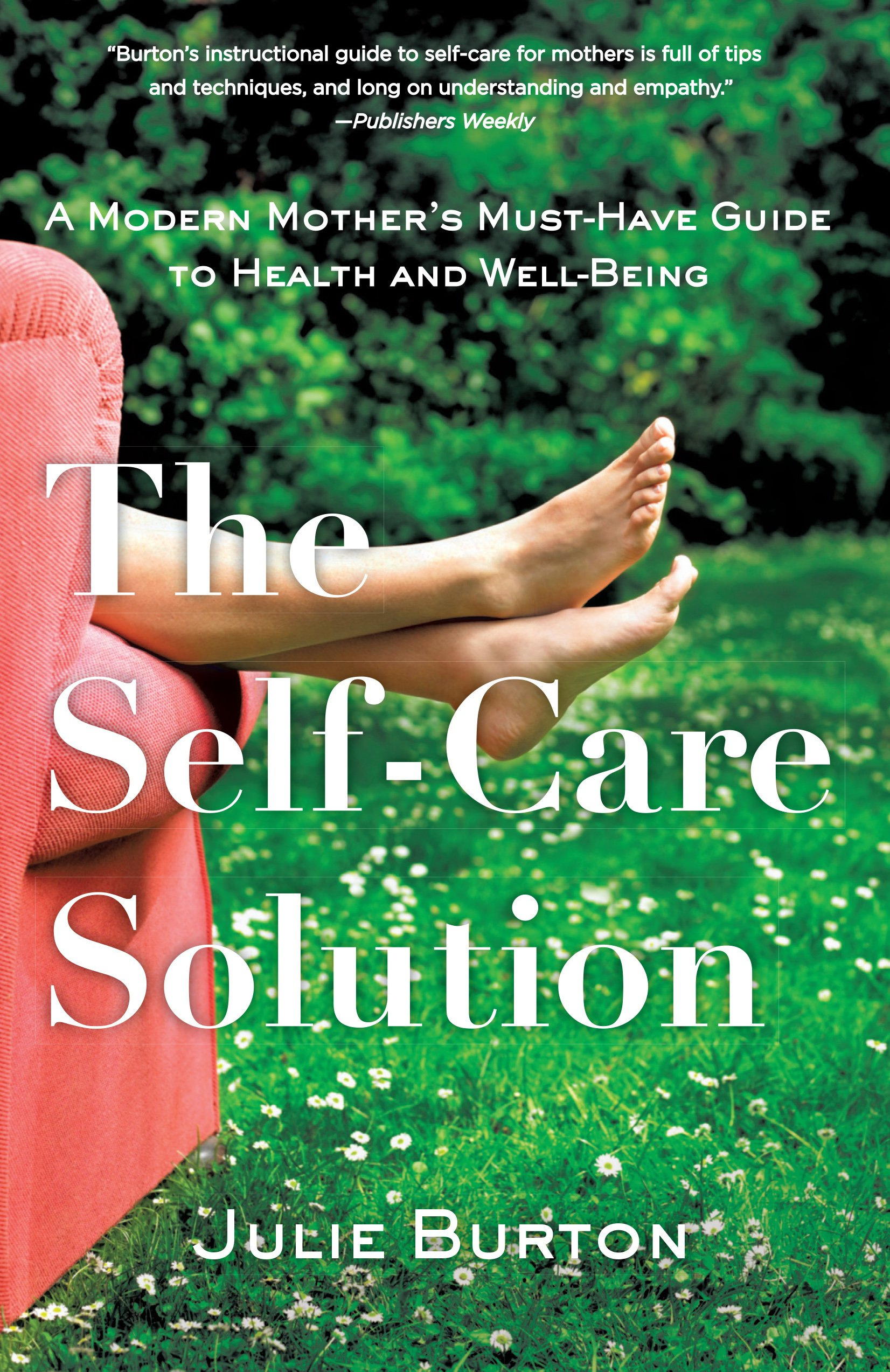 Best Books For Mothers - The Self-Care Solution by Julie Burton