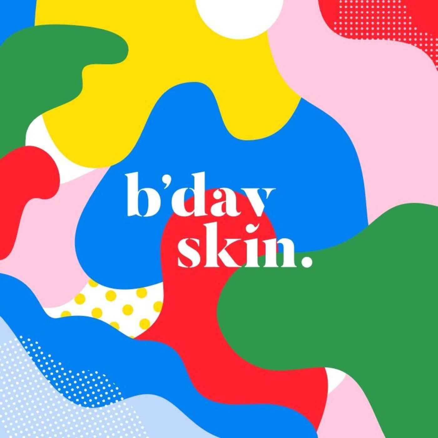 Wellness Podcasts - Birthday Skin Skincare Podcast