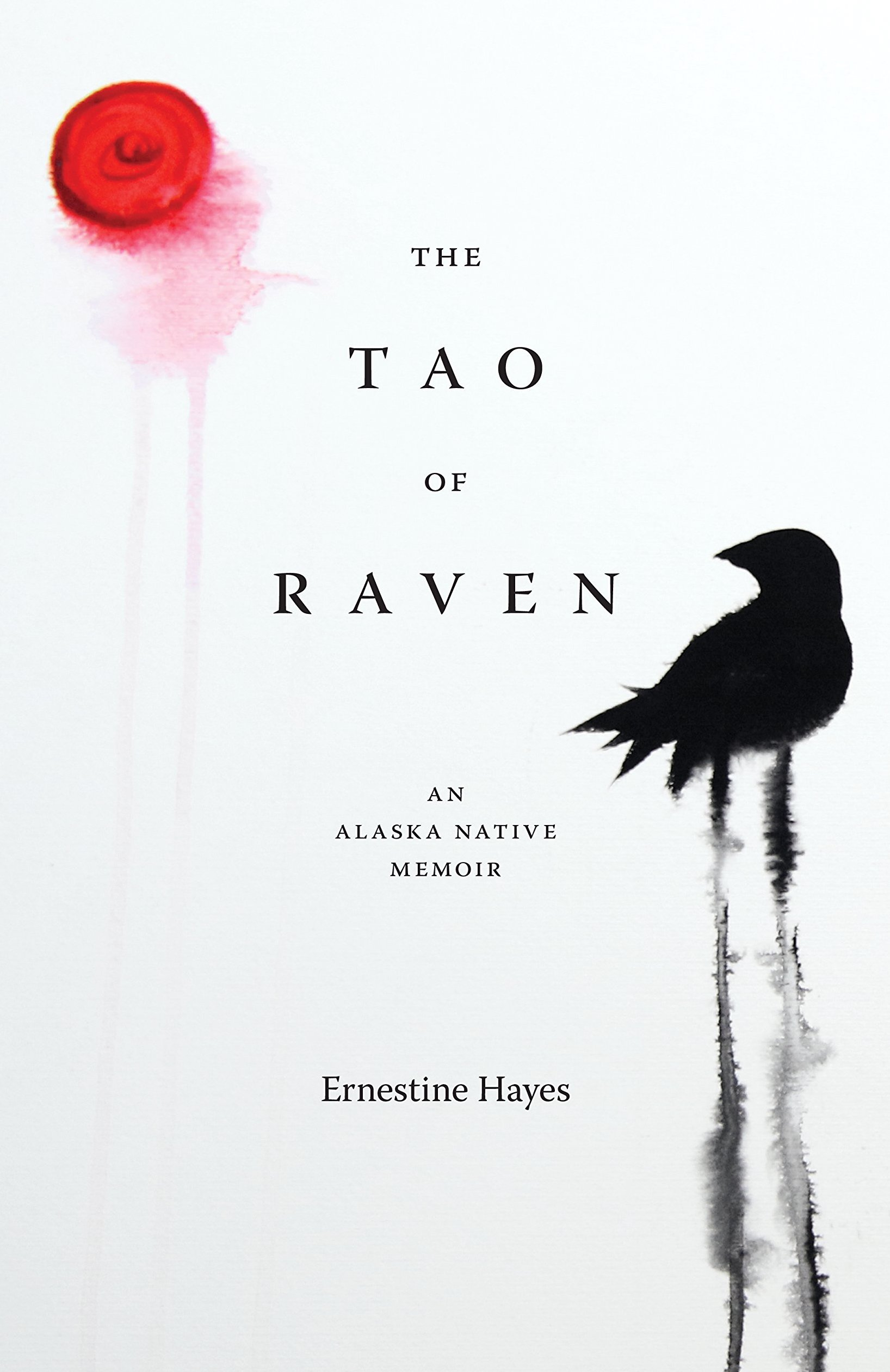 Books By Native Authors - The Tao of Raven by Ernestine Hayes
