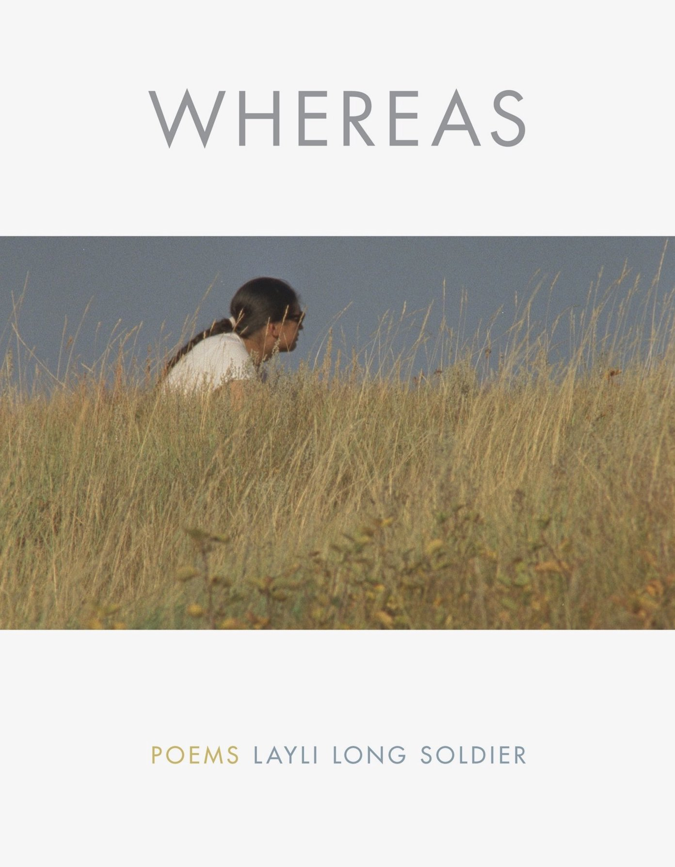 Books by Native Authors - Whereas by Layli Long Soldier