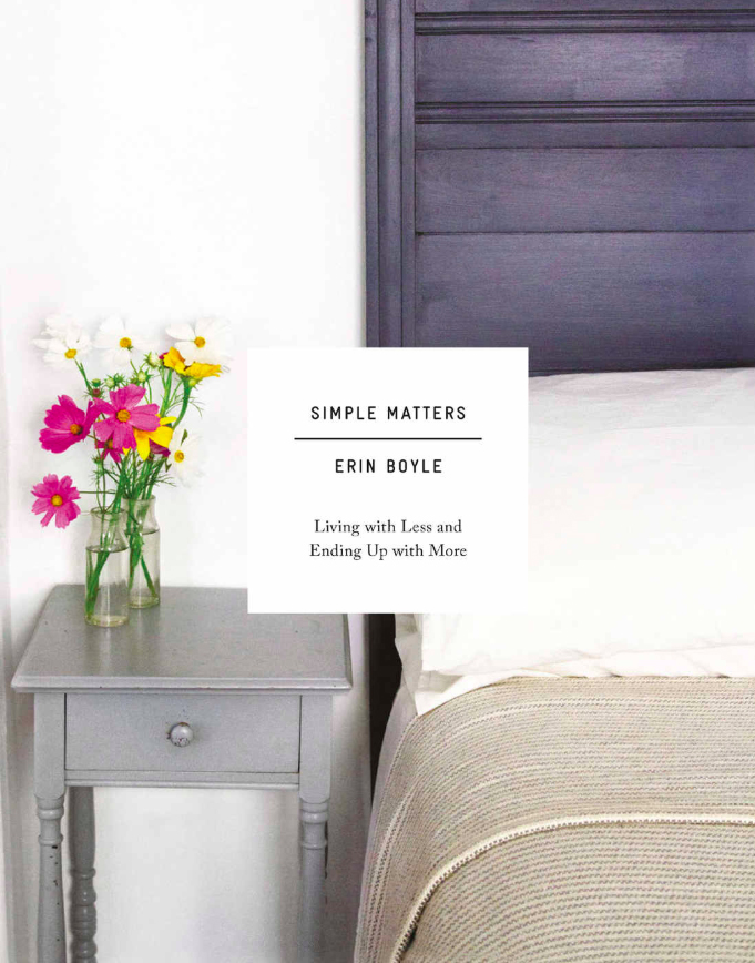 Minimalism Books - Simple Matters by Erin Boyle