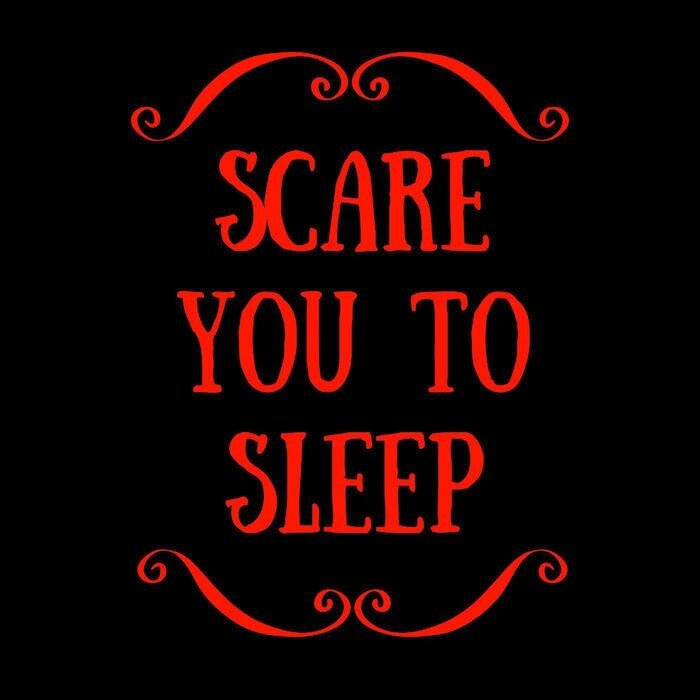 Podcasts For Sleep - Scare You To Sleep