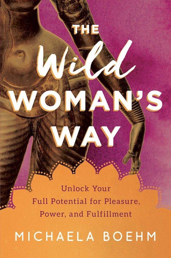 The-Wild-Womans-Way-Michaela-Boehm