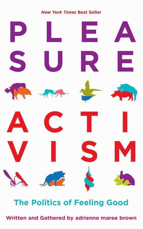 Pleasure-Activism-Adrienne-Maree-Brown