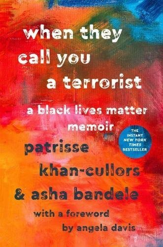 When-They-Call-You-A-Terrorist-Antiracism-Books