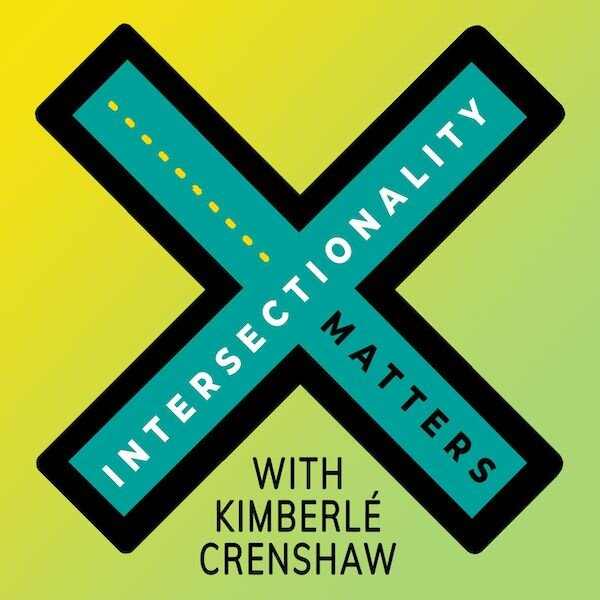 Podcasts-for-Activists-Allies-Intersectionality-Matters