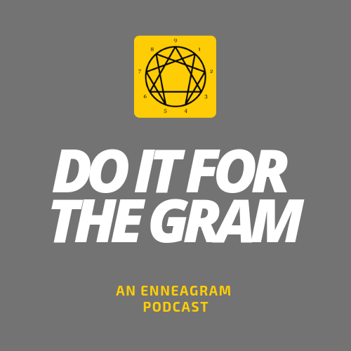 Enneagram-Podcasts-Do-It-For-The-Gram