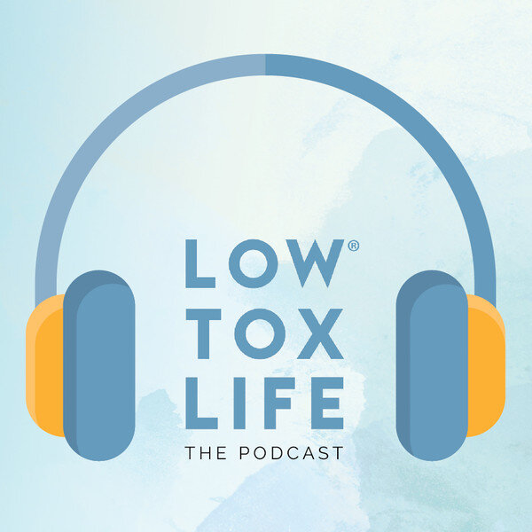 Sustainable-Living-Podcasts-Low-Tox-Life